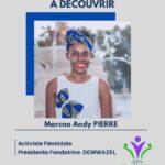 Marcna Andy PIERRE, jeune activiste très impliquée dans le développement du leadership féminin et la lutte contre la corruption en Haïti.